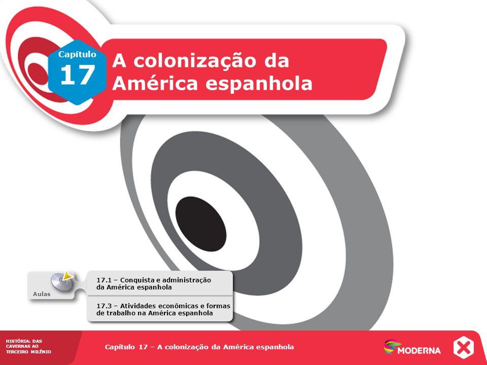 17 A colonização da América espanhola Capítulo