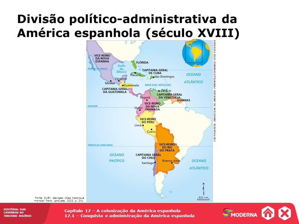 Divisão político-administrativa da América espanhola (século XVIII)
