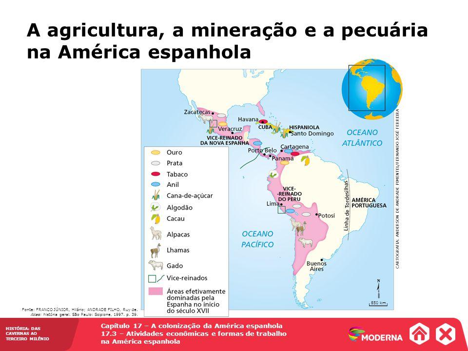 A agricultura, a mineração e a pecuária na América espanhola