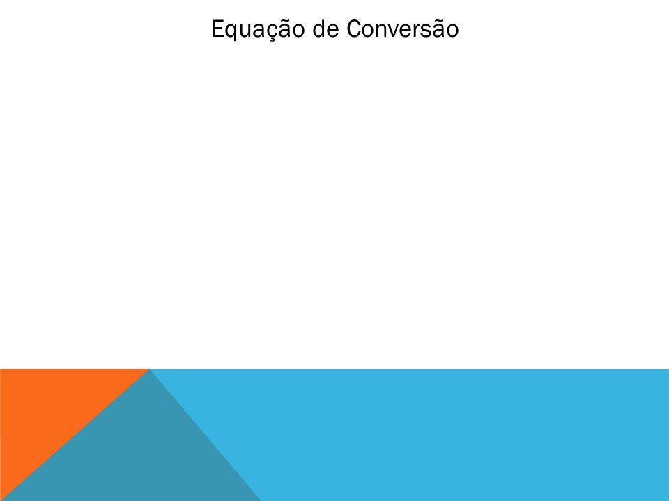Equação de Conversão