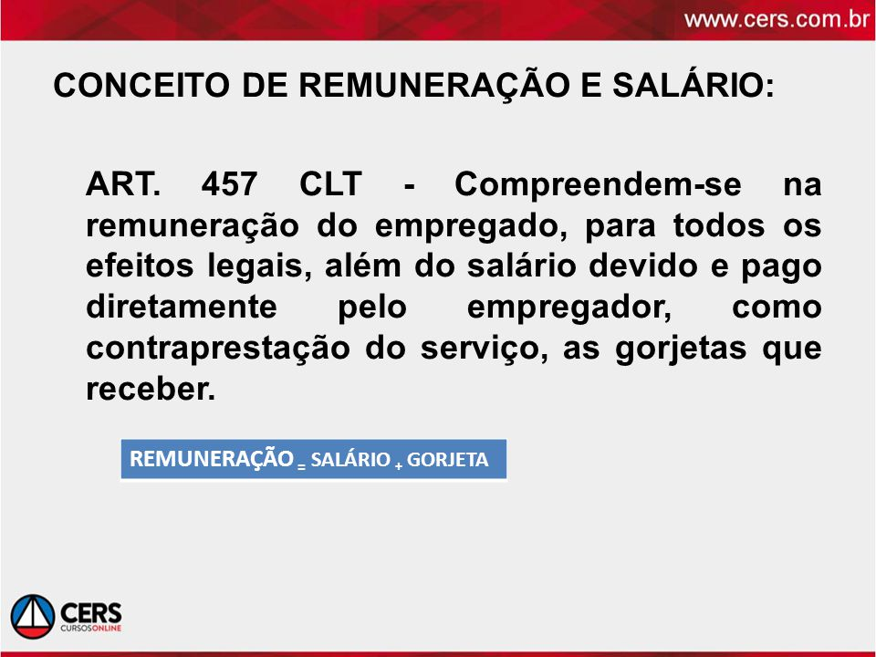 CONCEITO DE REMUNERAÇÃO E SALÁRIO: ART