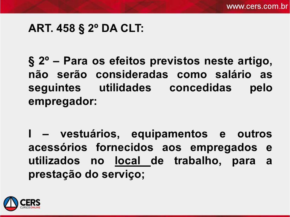 ART. 458 § 2º DA CLT: