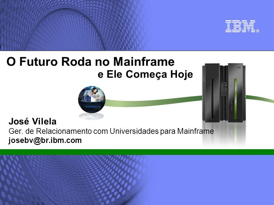 O Futuro Roda no Mainframe e Ele Começa Hoje