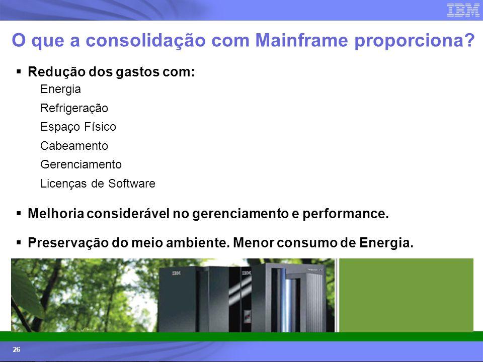 O que a consolidação com Mainframe proporciona