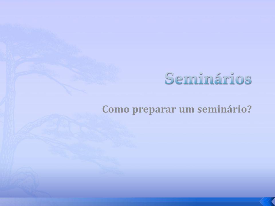 Como preparar um seminário