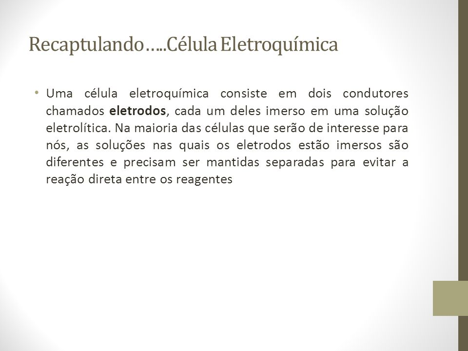 Recaptulando…..Célula Eletroquímica