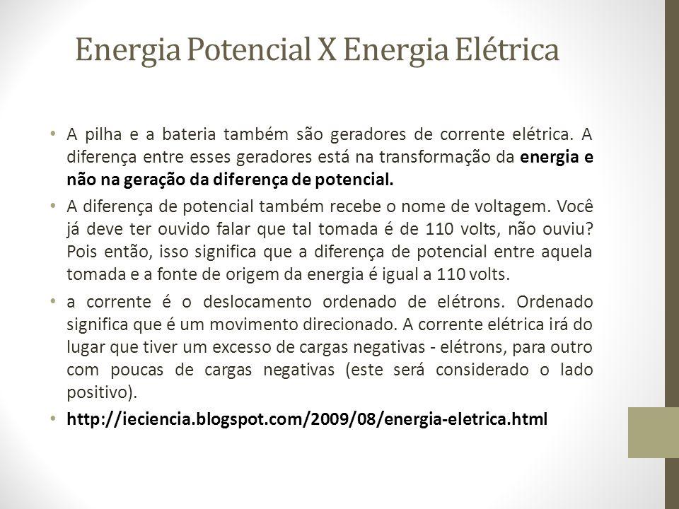Energia Potencial X Energia Elétrica