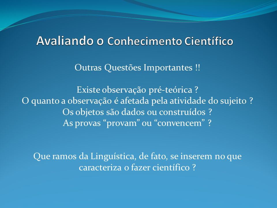 Avaliando o Conhecimento Científico