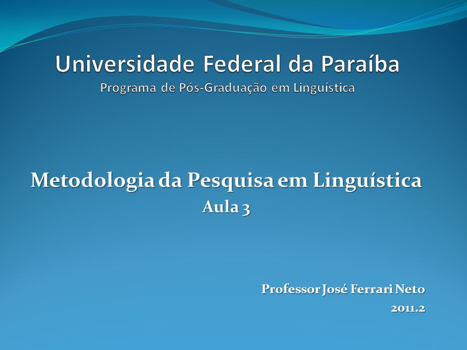 Metodologia da Pesquisa em Linguística