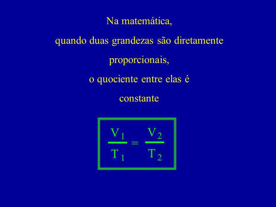 Na matemática, quando duas grandezas são diretamente proporcionais, o quociente entre elas é. constante.
