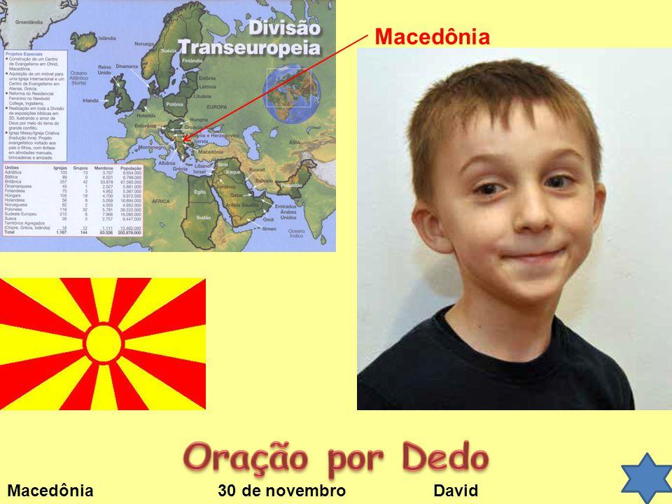 Macedônia Oração por Dedo Macedônia 30 de novembro David