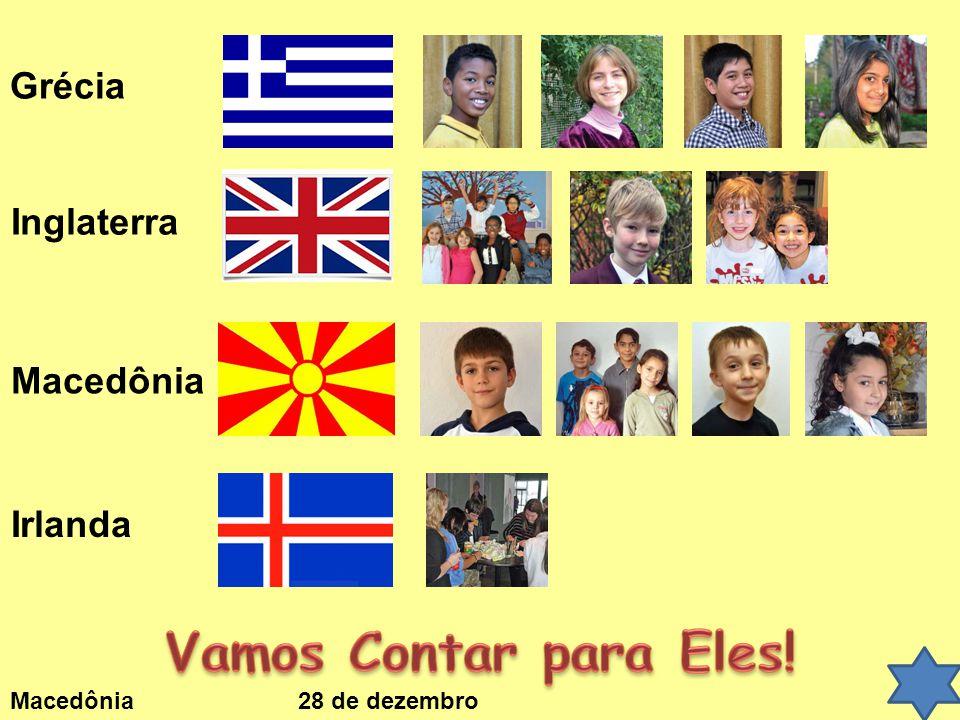 Vamos Contar para Eles! Grécia Inglaterra Macedônia Irlanda