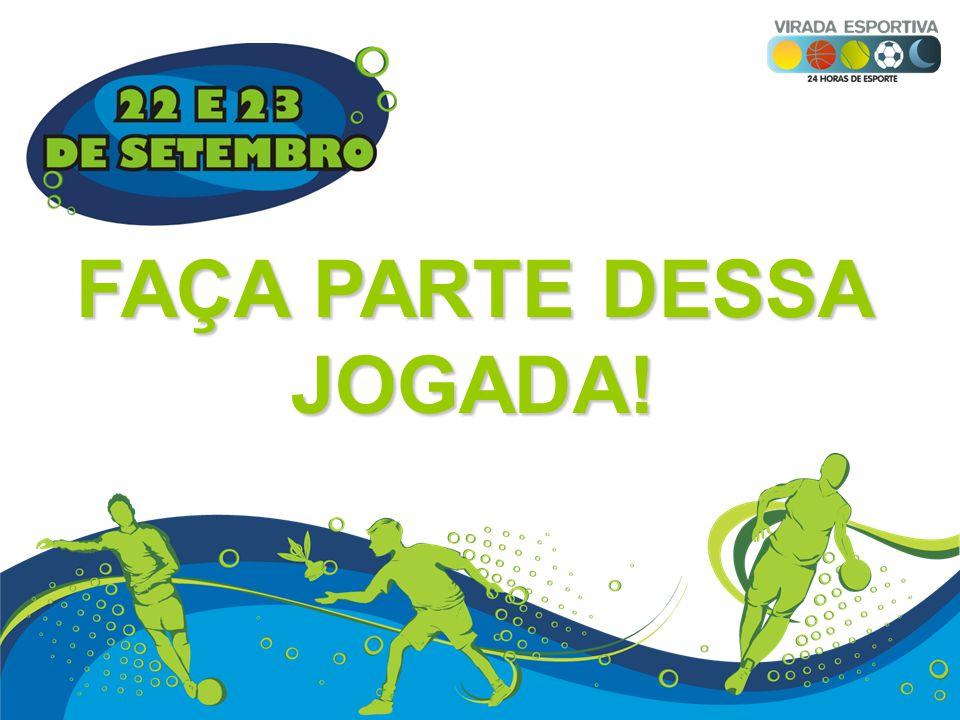 FAÇA PARTE DESSA JOGADA!