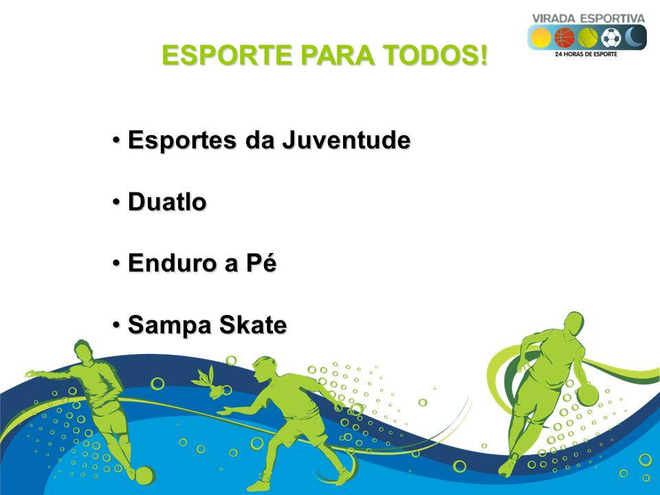 ESPORTE PARA TODOS! Esportes da Juventude Duatlo Enduro a Pé