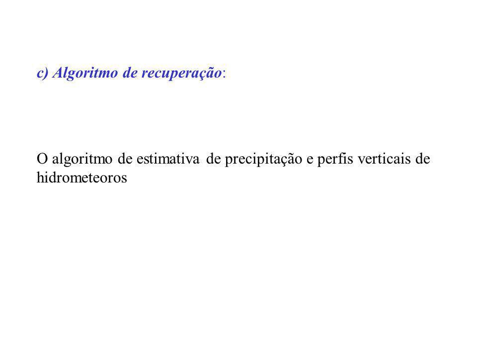 c) Algoritmo de recuperação: