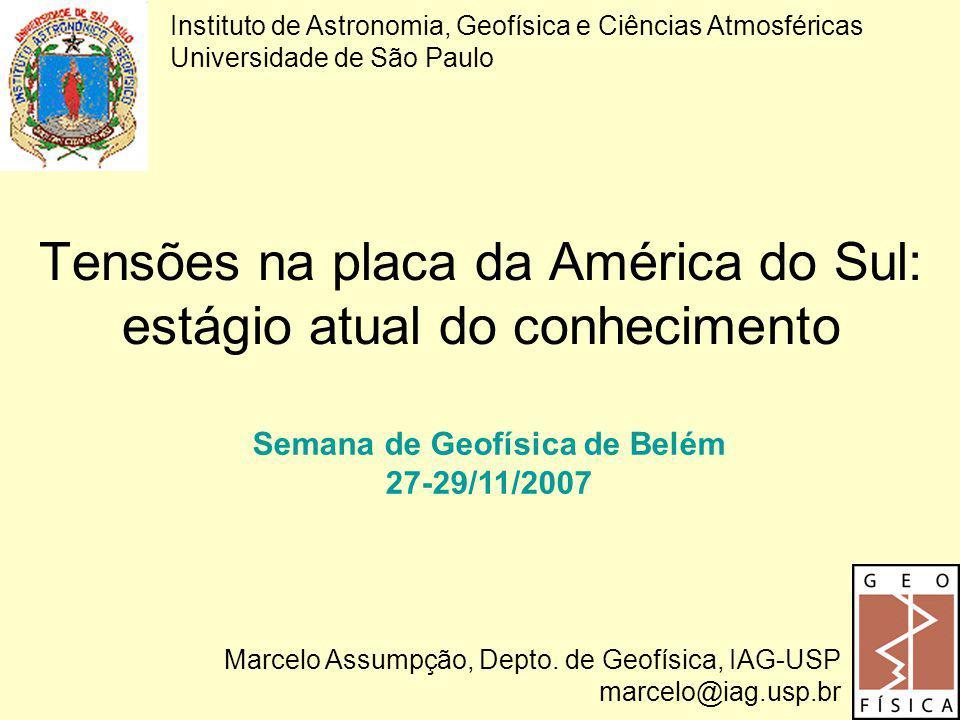 Tensões na placa da América do Sul: estágio atual do conhecimento