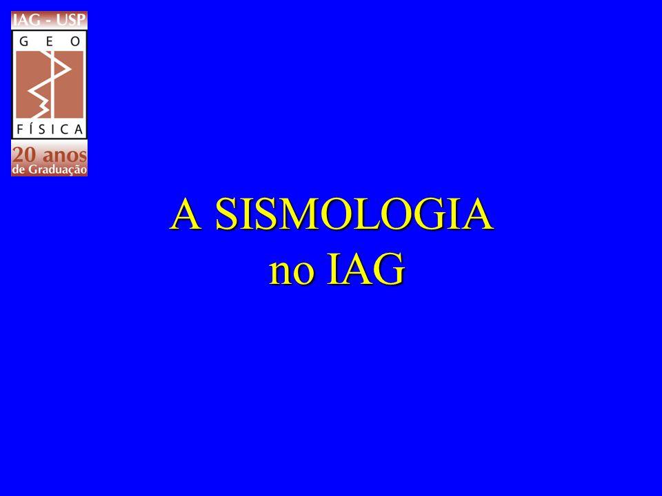 A SISMOLOGIA no IAG