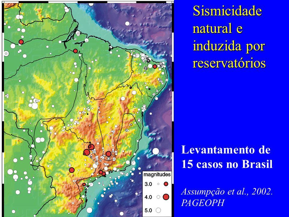 Sismicidade natural e induzida por reservatórios