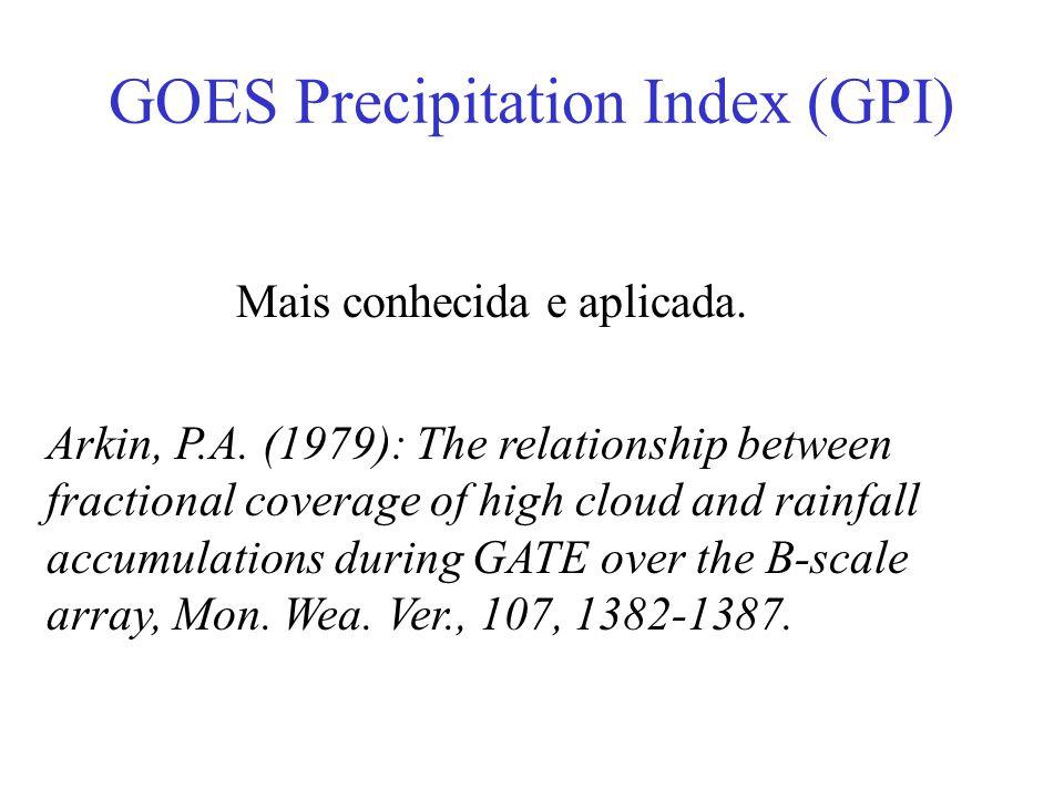 GOES Precipitation Index (GPI)
