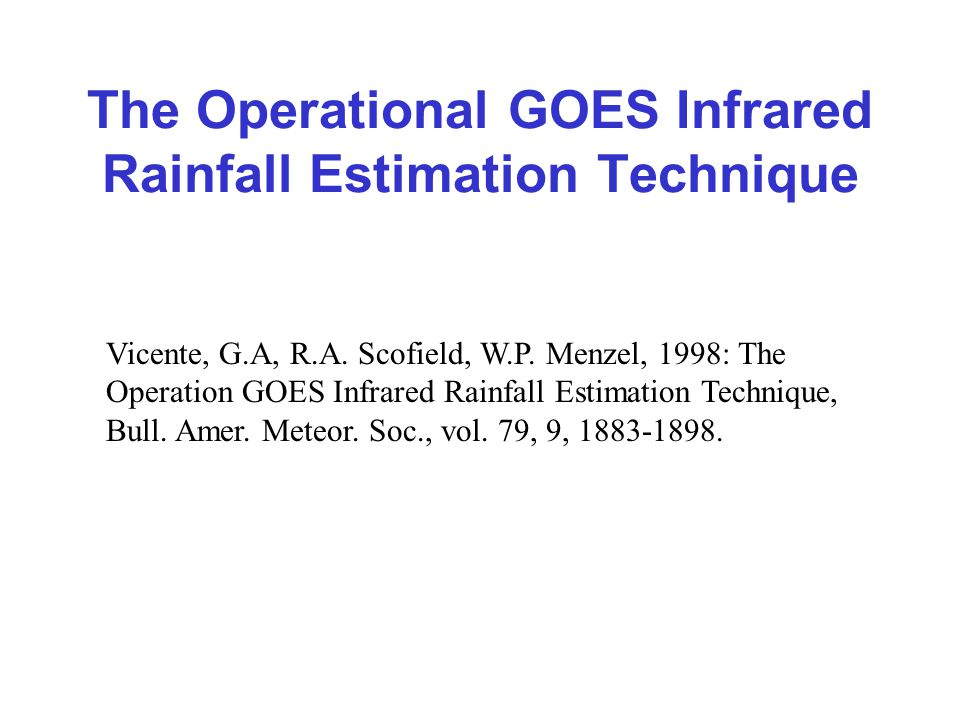 The Operational GOES Infrared Rainfall Estimation Technique
