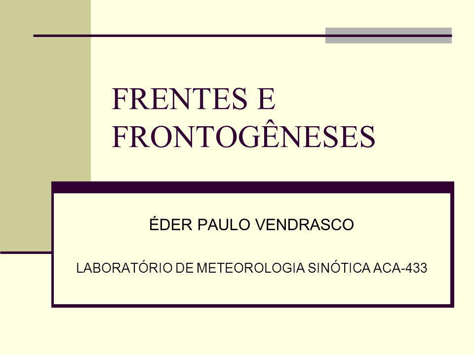 FRENTES E FRONTOGÊNESES
