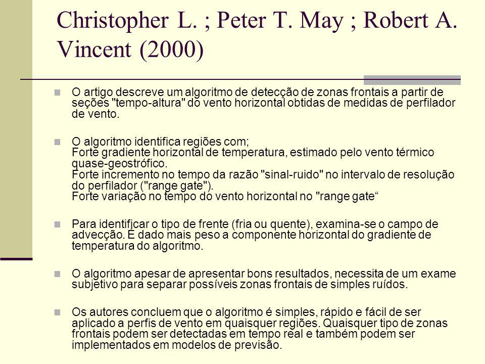 Christopher L. ; Peter T. May ; Robert A. Vincent (2000)