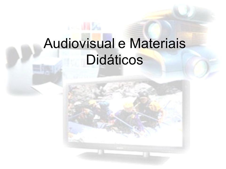 Audiovisual e Materiais Didáticos