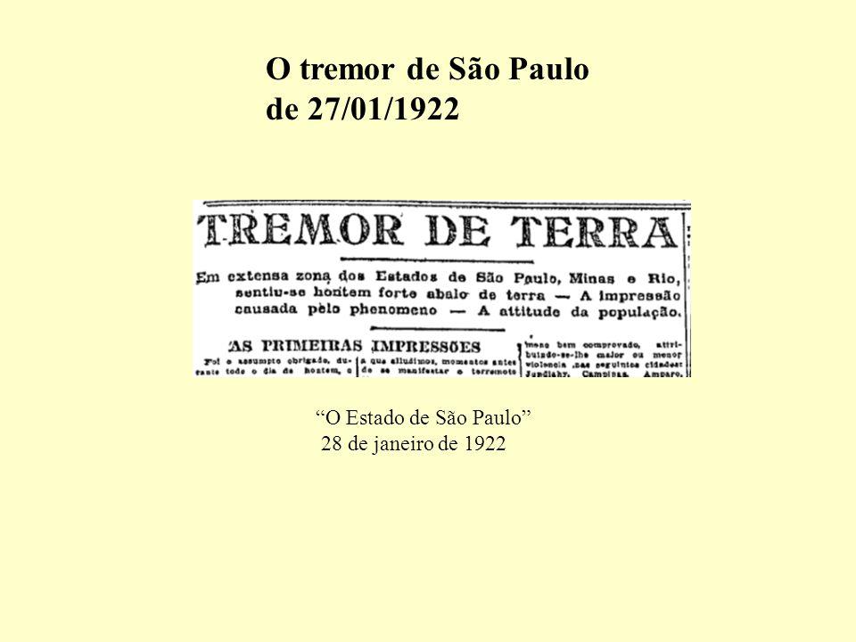 O tremor de São Paulo de 27/01/1922 O Estado de São Paulo
