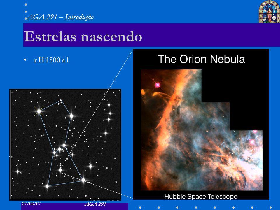 Estrelas nascendo r ≈ 1500 a.l.