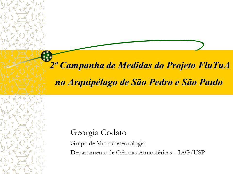 2ª Campanha de Medidas do Projeto FluTuA no Arquipélago de São Pedro e São Paulo
