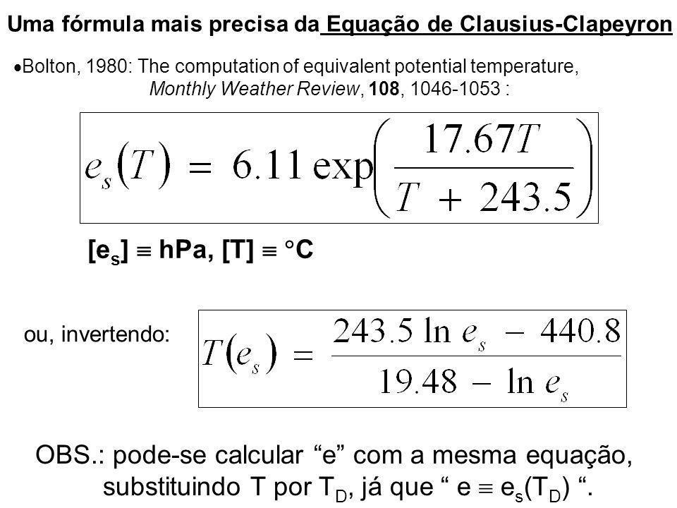 OBS.: pode-se calcular e com a mesma equação,