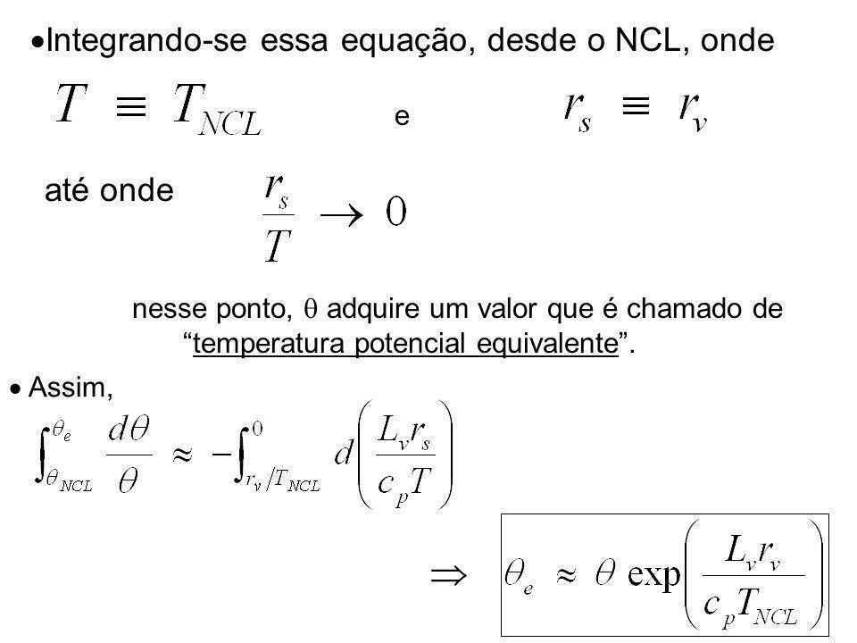 Integrando-se essa equação, desde o NCL, onde até onde e