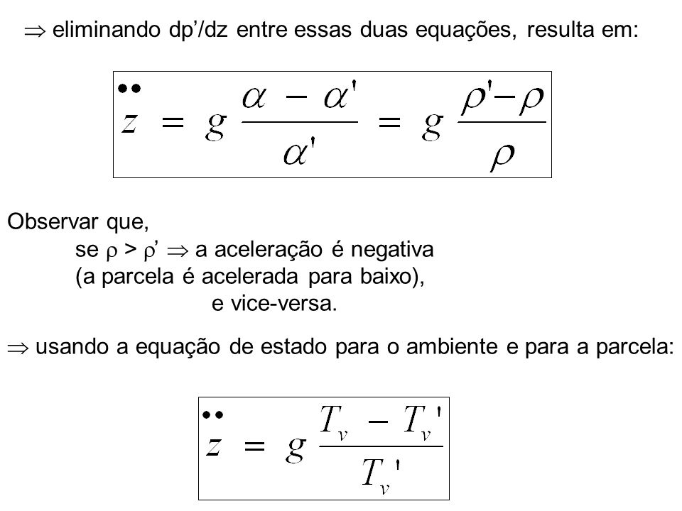  eliminando dp'/dz entre essas duas equações, resulta em: