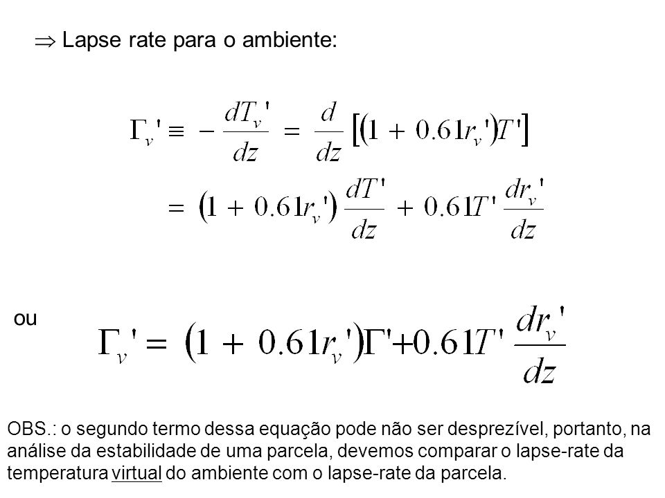  Lapse rate para o ambiente: