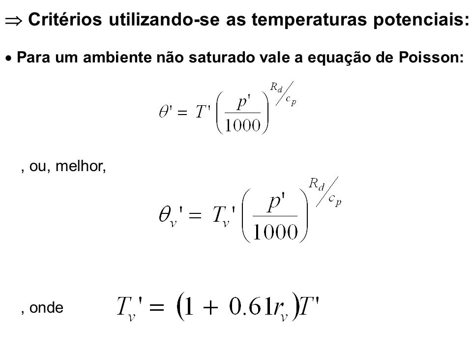  Critérios utilizando-se as temperaturas potenciais:
