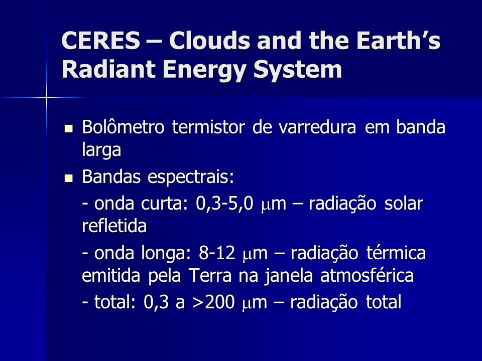 CERES – Clouds and the Earth's Radiant Energy System