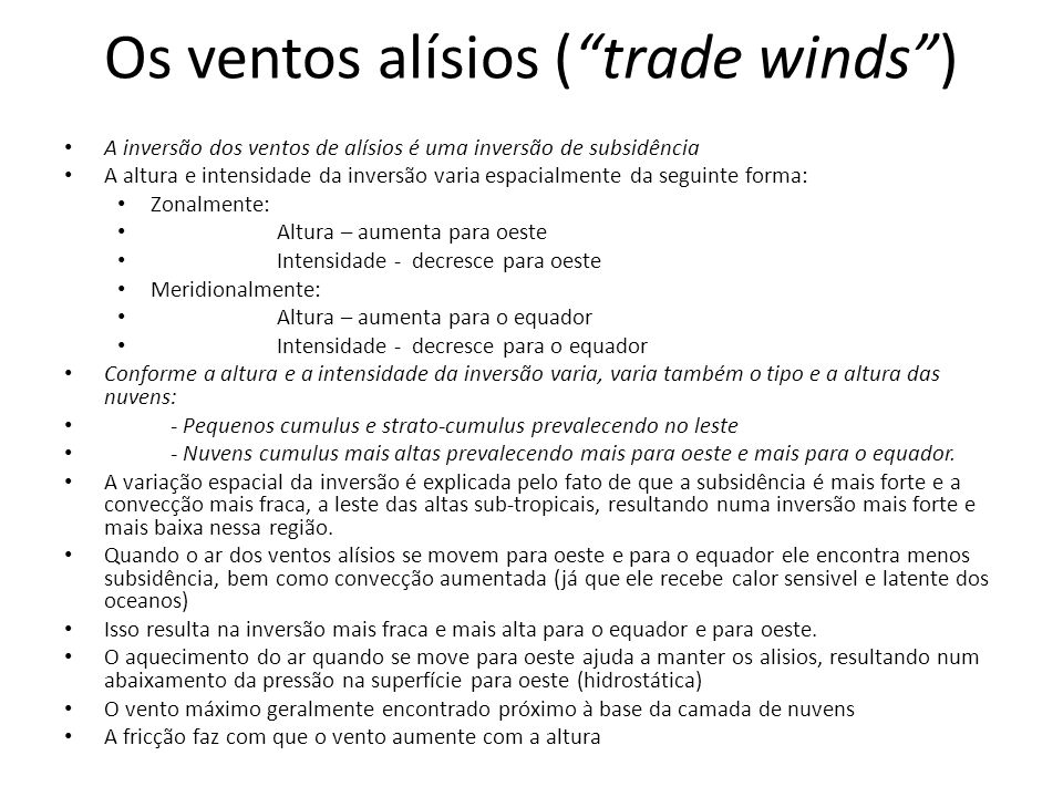 Os ventos alísios ( trade winds )