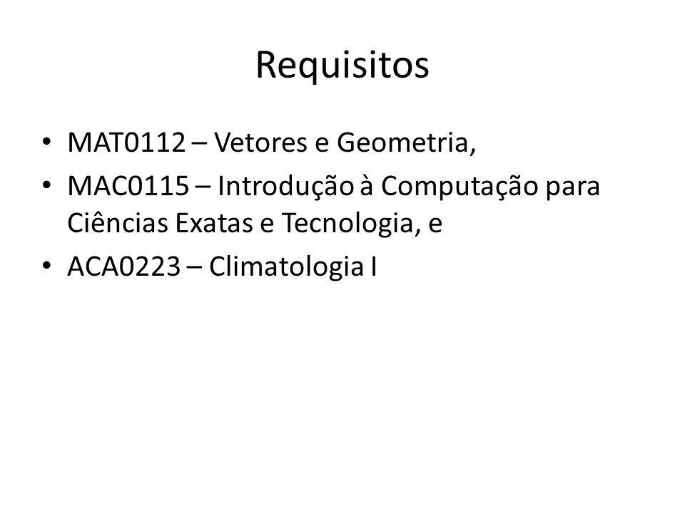 Requisitos MAT0112 – Vetores e Geometria,