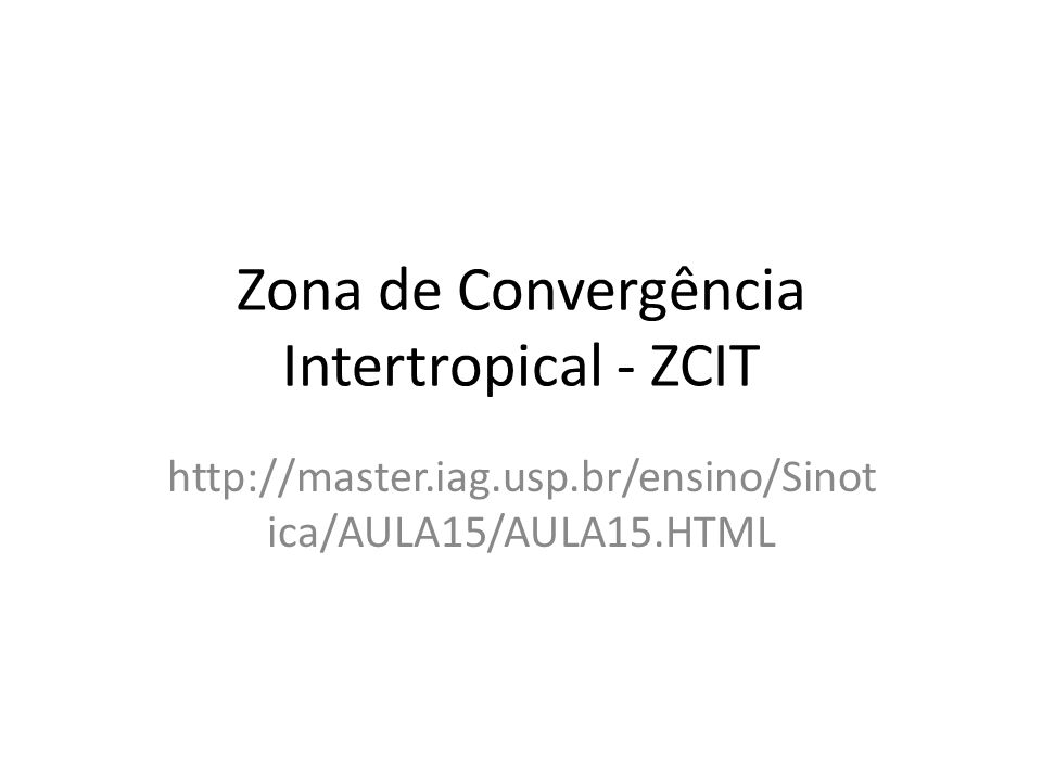 Zona de Convergência Intertropical - ZCIT