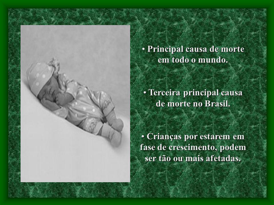 Terceira principal causa de morte no Brasil.