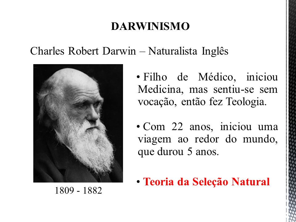 Charles Robert Darwin – Naturalista Inglês