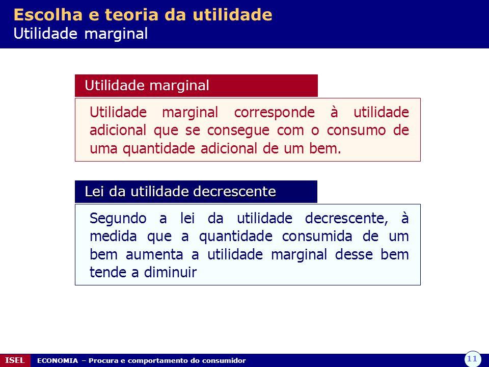 Escolha e teoria da utilidade Utilidade marginal