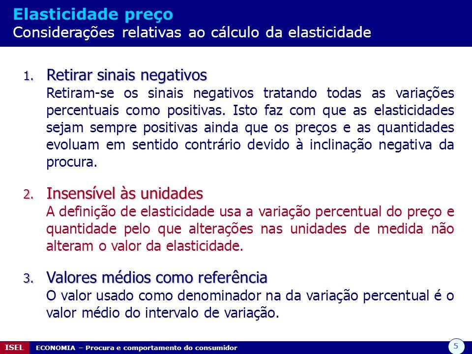 Elasticidade preço Considerações relativas ao cálculo da elasticidade