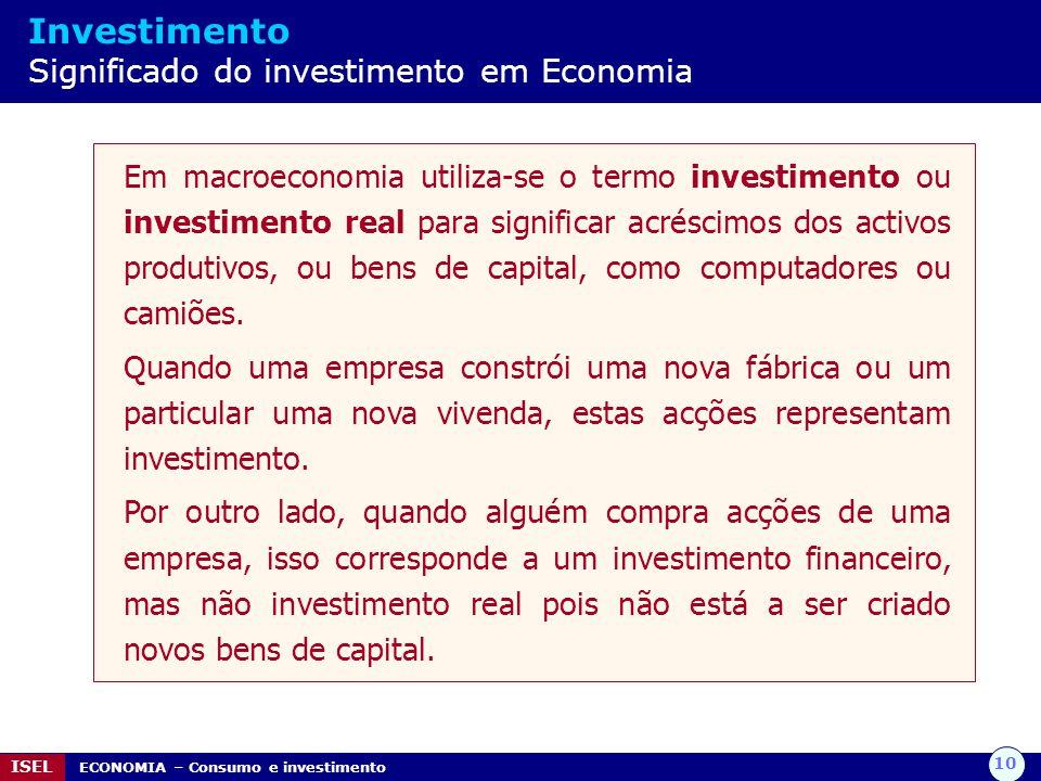 Investimento Significado do investimento em Economia