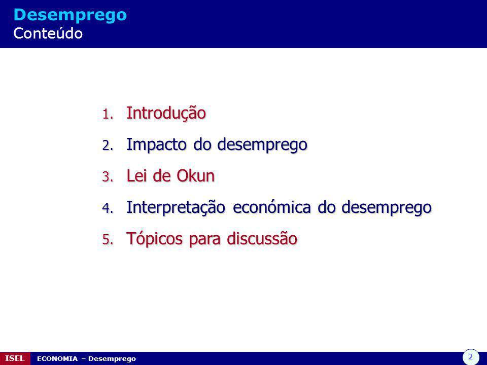 Interpretação económica do desemprego Tópicos para discussão