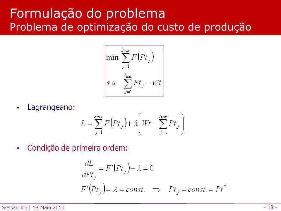 Formulação do problema Problema de optimização do custo de produção