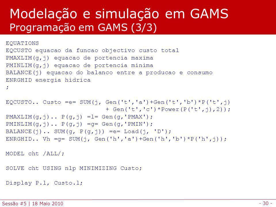 Modelação e simulação em GAMS Programação em GAMS (3/3)
