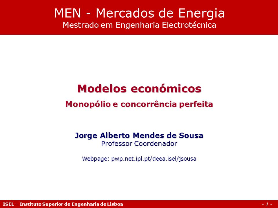 MEN - Mercados de Energia Mestrado em Engenharia Electrotécnica