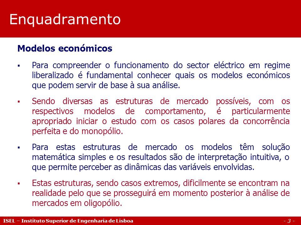 Enquadramento Modelos económicos