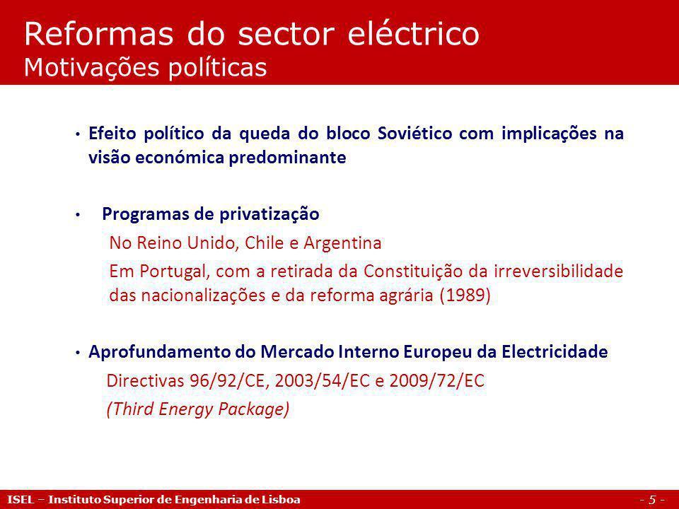 Reformas do sector eléctrico Motivações políticas